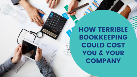 How terrible bookkeeping could you and your company