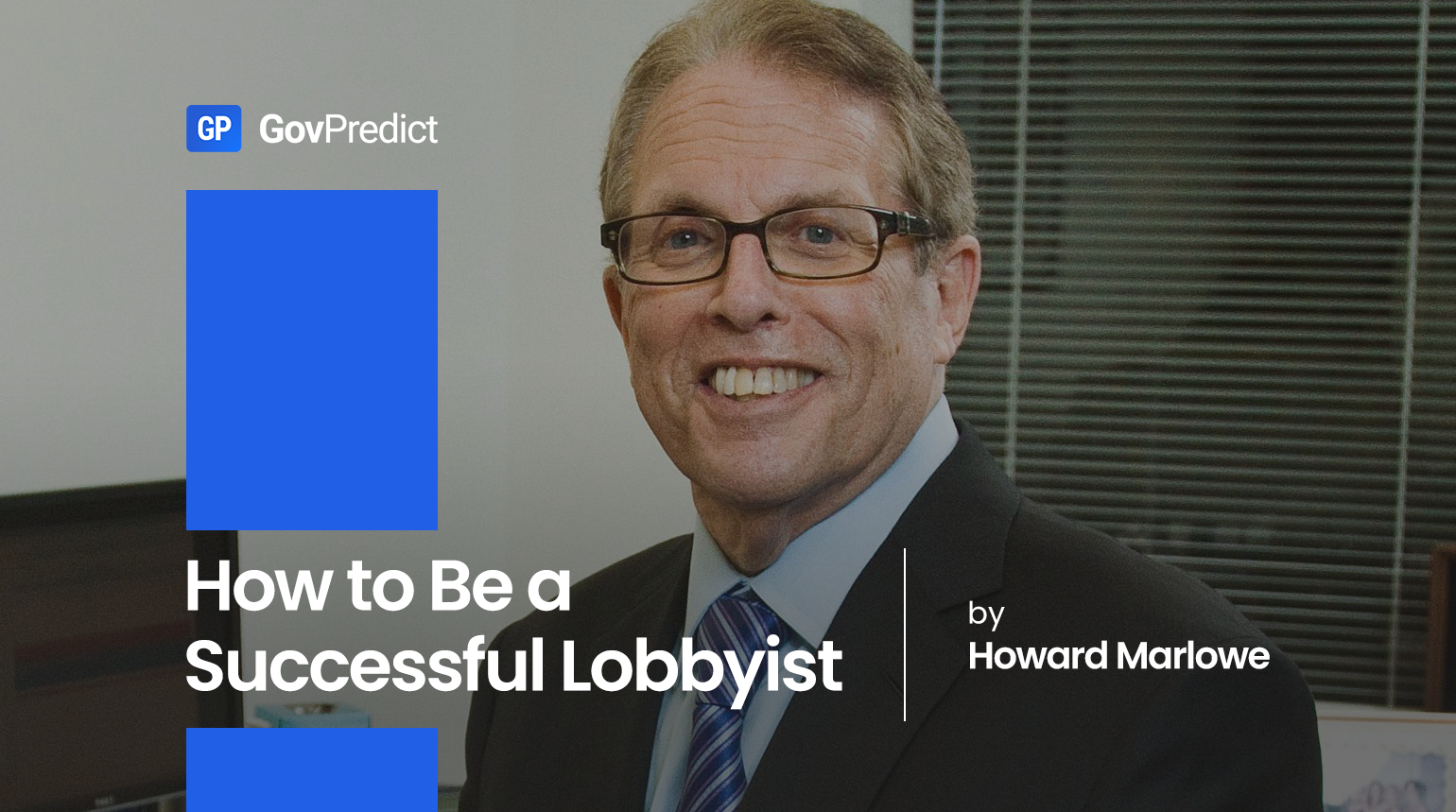How to Be a Successful Lobbyist