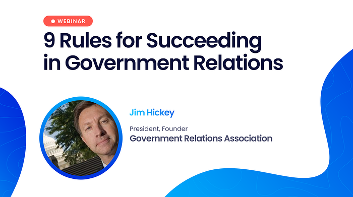 9 Rules for Succeeding in Government Relations