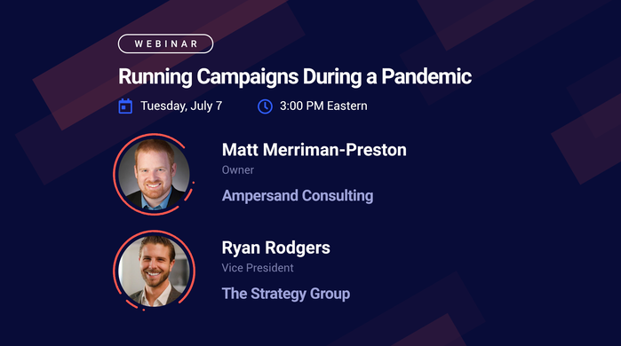 Webinar - Running Campaigns During a Pandemic