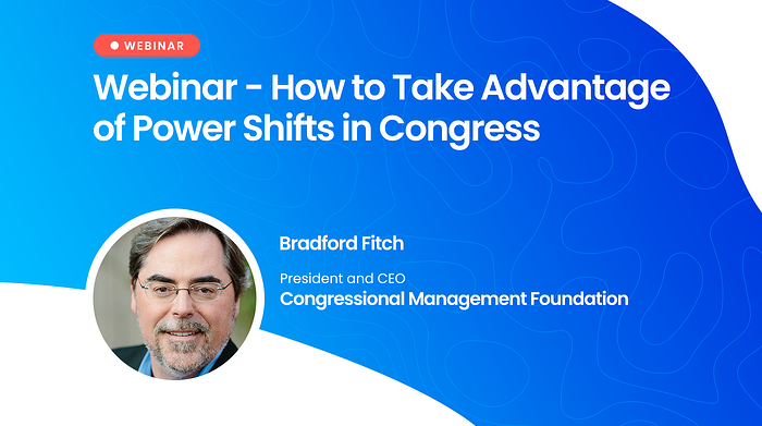 Webinar: How to Take Advantage of Power Shifts in Congress