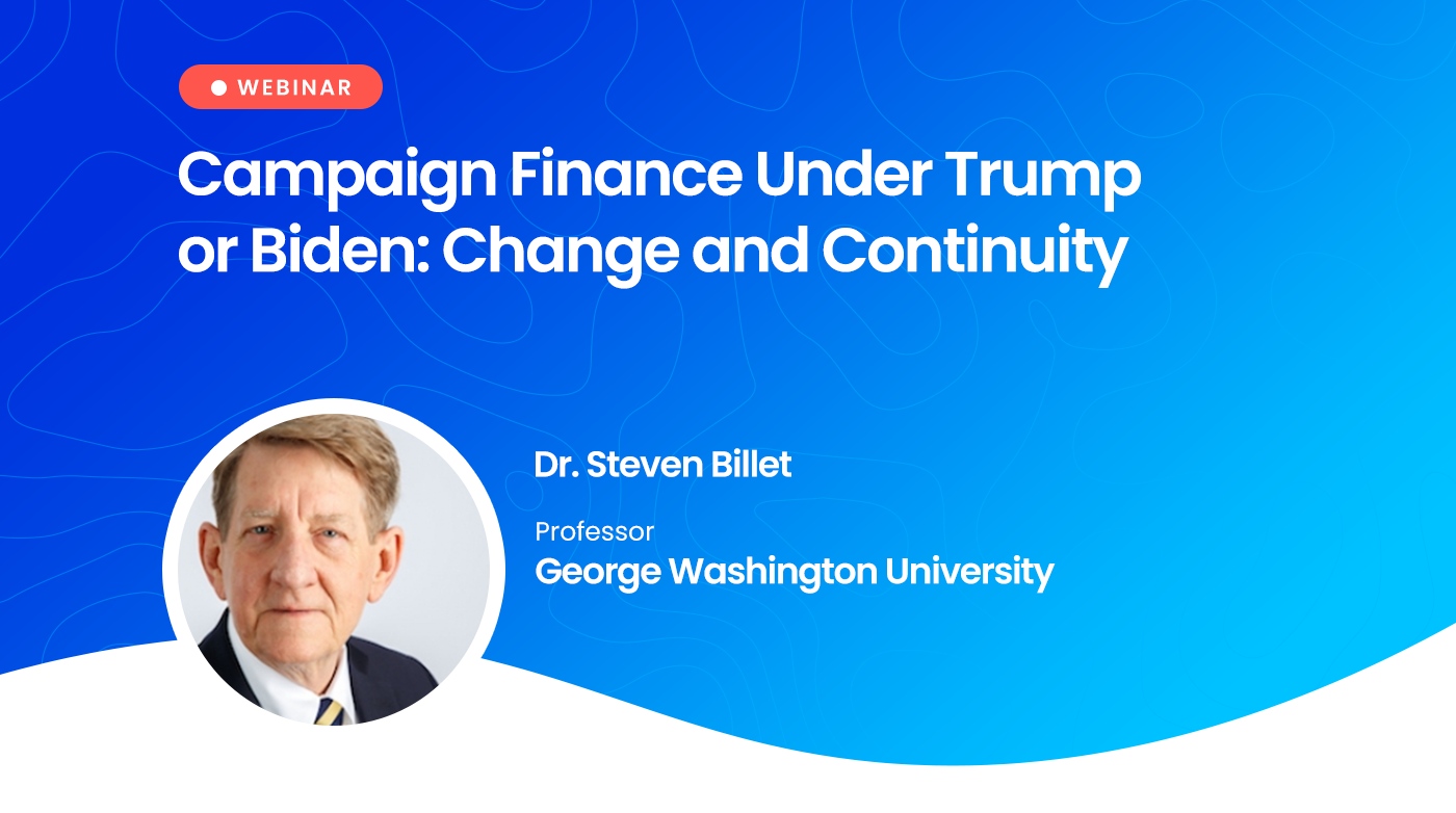 Webinar: Campaign Finance Under Trump or Biden: Change and Continuity