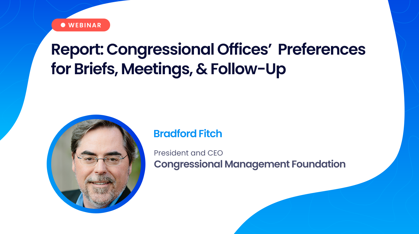 Webinar: Report: Congressional Offices' Preferences for Briefs, Meetings, & Follow-Up