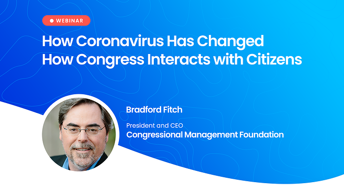 Webinar: How Coronavirus Has Changed How Congress Interacts with Citizens