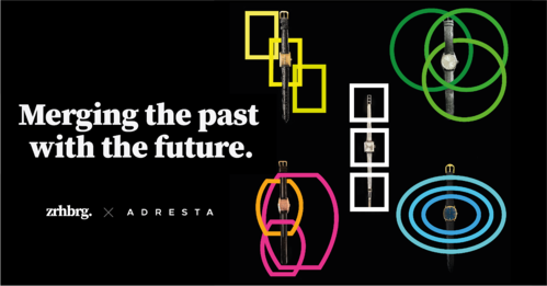 Zrhbrg. and Adresta connect the past with the future of Swiss luxury watches