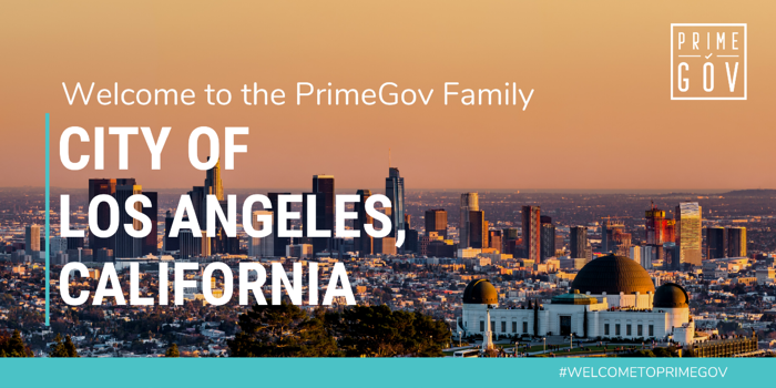 The City of Los Angeles Chooses PrimeGov to Optimize and Digitize Their Legislative Processes