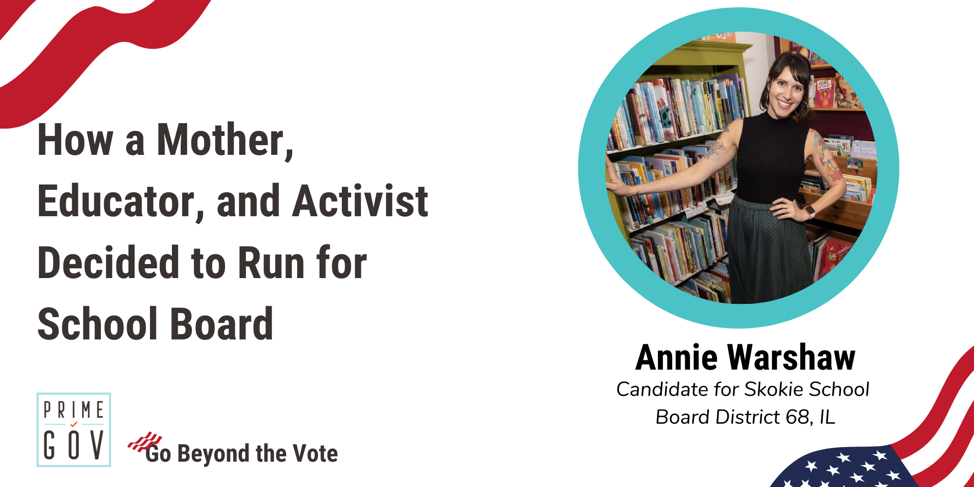 How aMother, Educator, and Activist Decided to Run forSchool Board