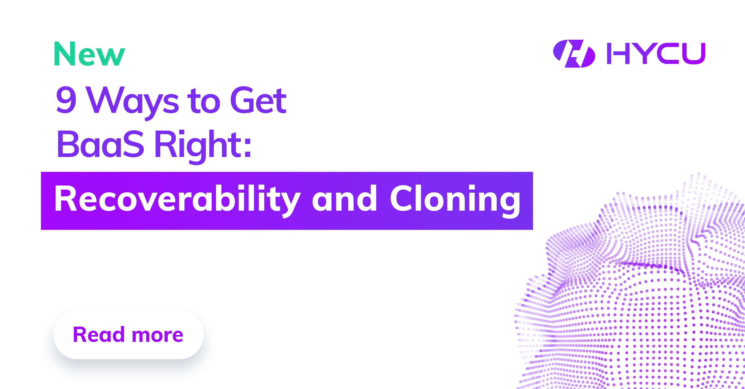 How recoverability and cloning are two of the nine ways customers get backup as a service right.