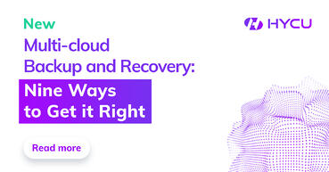 Multi-cloud data protection comes in all shapes and sizes. Here are nine things to consider for true BaaS