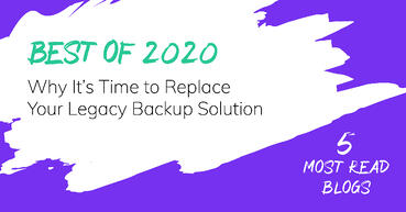 Don't let legacy backup inhibit innovation for your company