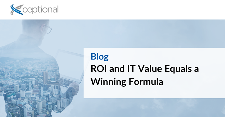 ROI and IT Value Equals a Winning Formula