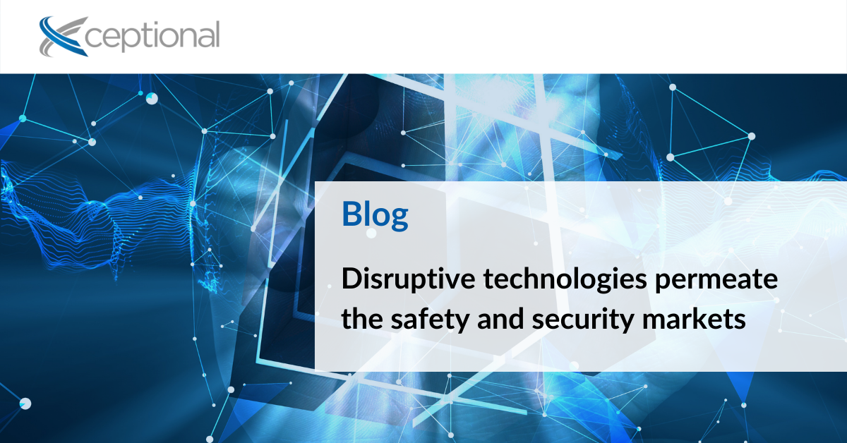 Disruptive technologies permeate the safety and security markets