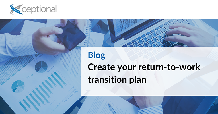 Create Your Return-to-Work Transition Plan