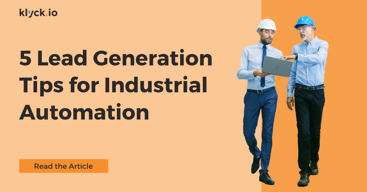 5 Lead Generation Tips for Industrial Automation