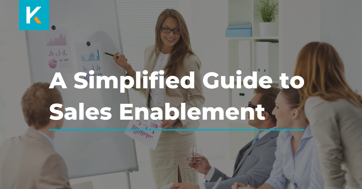 A Simplified Guide to Sales Enablement