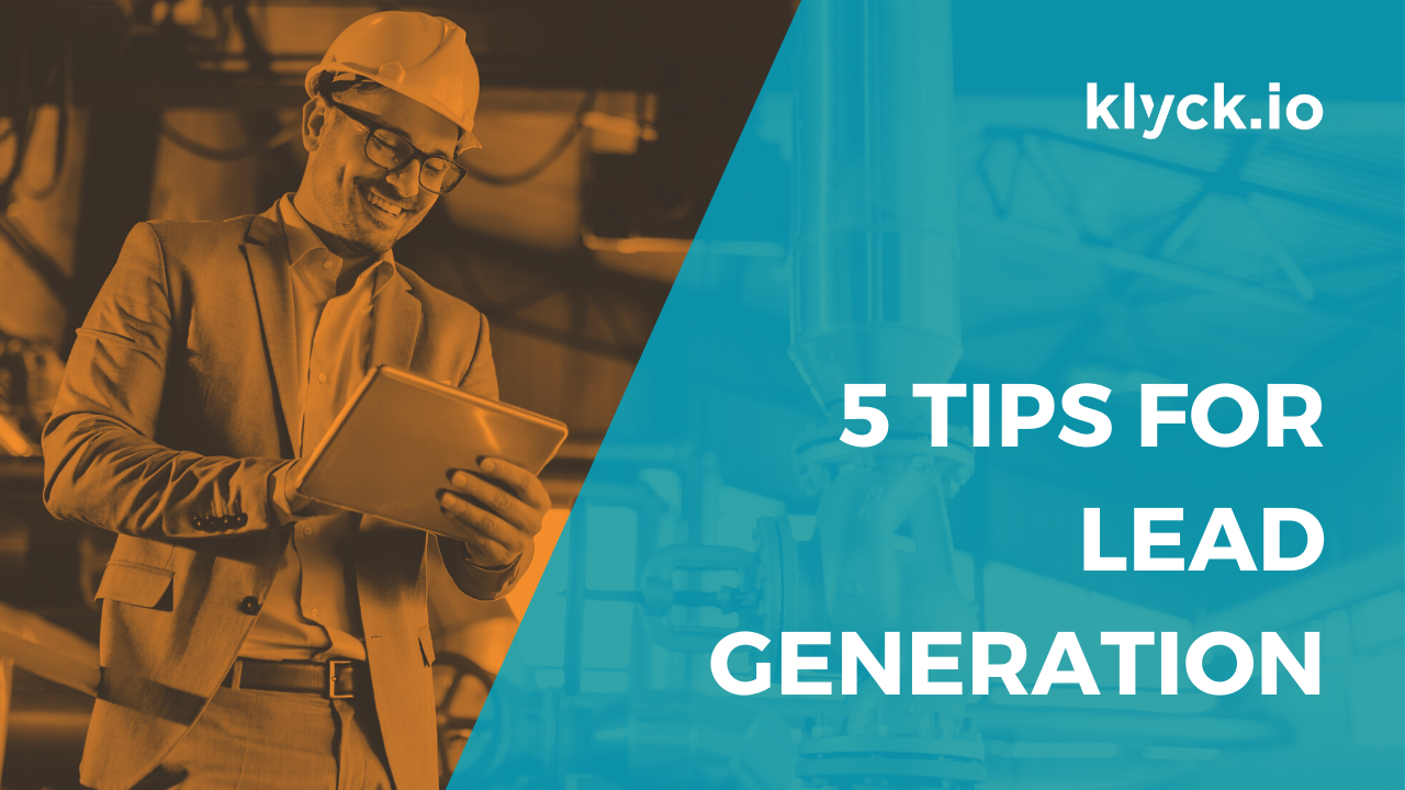 5 Lead Generation Tips for Industrial Manufacturing