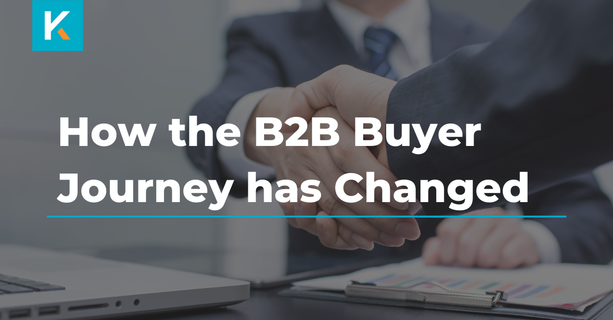 How the B2B Buyer Journey has Changed