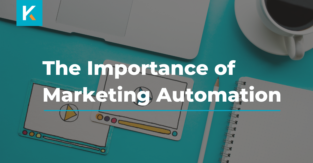 The Importance of Marketing Automation