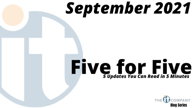 Five for Five: 5 Updates You Can Read in 5 Minutes
