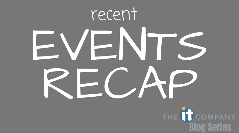Recent Events Recap!