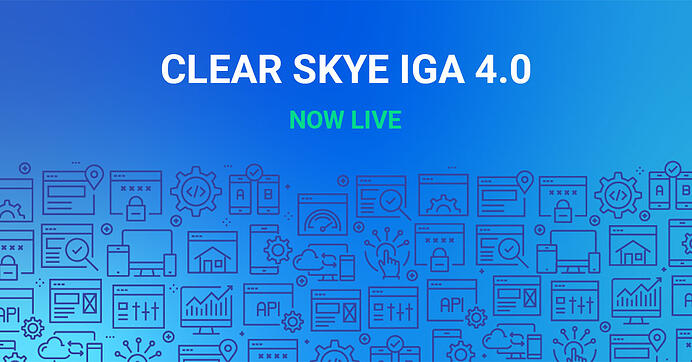 Clear Skye IGA 4.0: Now Part of ServiceNow Flow Designer, and Introducing the Access Catalog