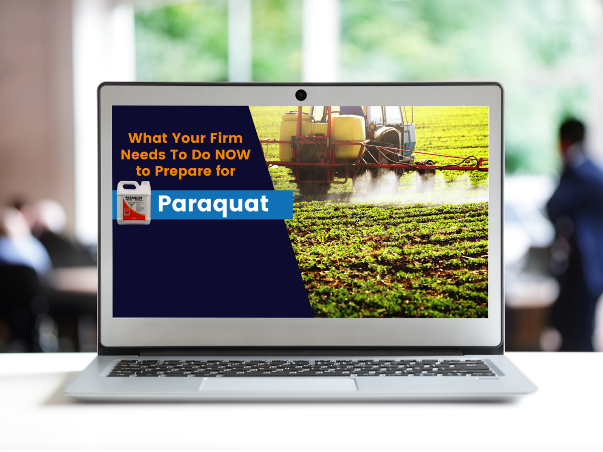 What Your Firm Needs To Do Now to Prepare for Paraquat