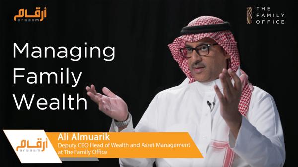 Ali Almuarik Speaks to Argaam about Managing Family Wealth