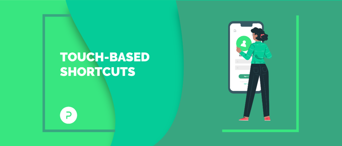 Touch-Based Shortcuts: 4 Tips for Using Accelerators to Improve UX in Mobile Apps