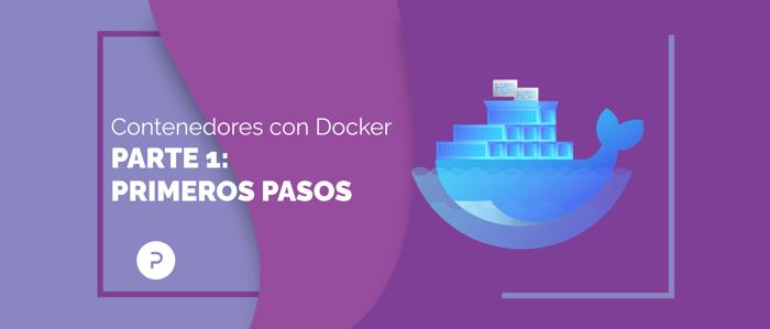 Primeros pasos con contenedores en Docker