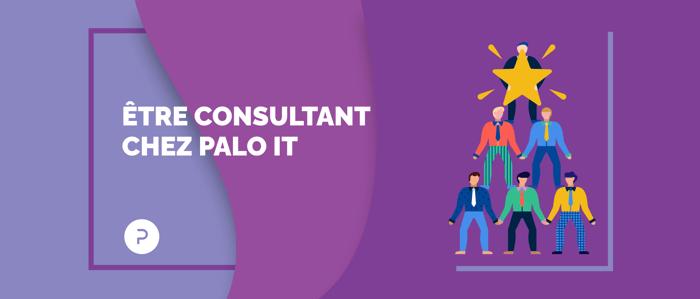 Quand nos valeurs prennent vie, le quotidien d'un consultant chez PALO IT