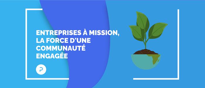 Les Entreprises à Mission, la force d'une communauté engagée