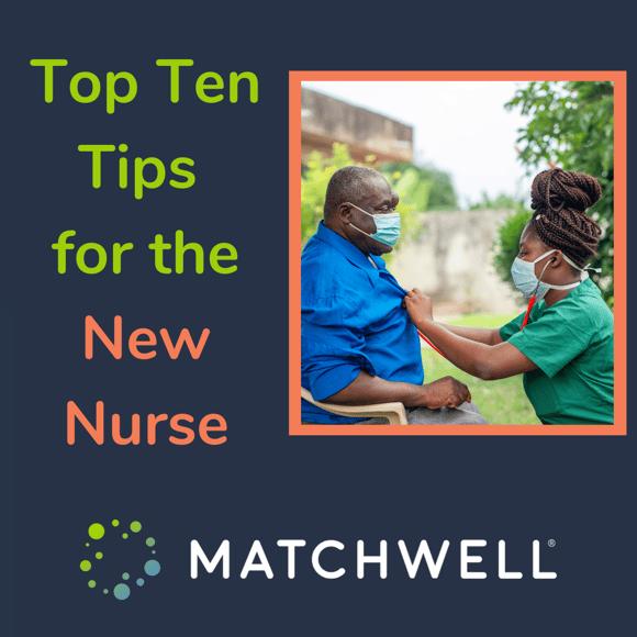 Top Ten Tips for the New Nurse