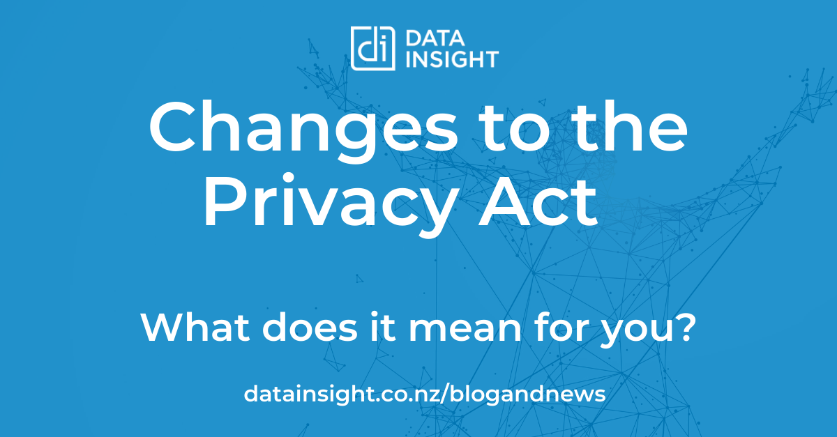 Changes to the Privacy Act - What does it mean for you?