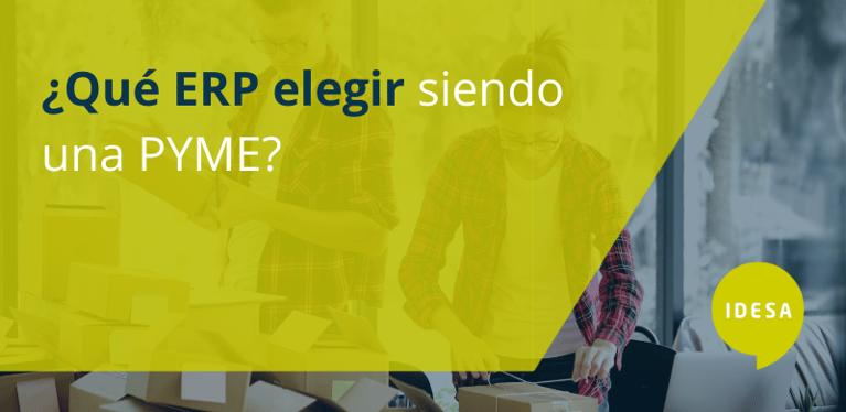 ¿Qué ERP elegir siendo una pyme?