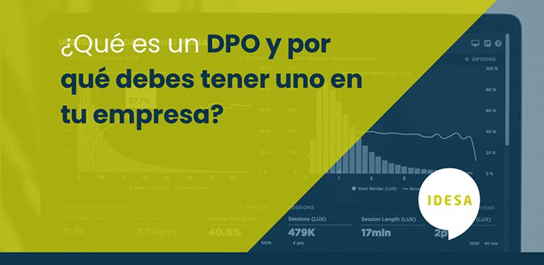 ¿Qué es un DPO y por qué debes tener uno en tu empresa?