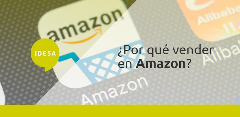 ¿Por qué vender en Amazon?