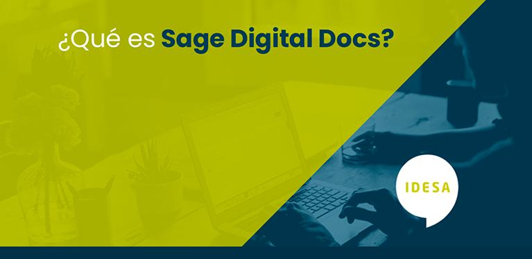 Sage Digital Docs: Qué es y cómo ayuda a agilizar procesos