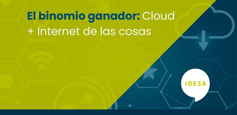Cloud e Internet de las cosas, el binomio perfecto para la gestión de tu negocio