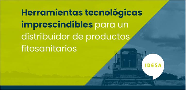 Herramientas tecnológicas imprescindibles para un distribuidor de productos fitosanitarios: Haz que tu negocio avance apostando por la innovación