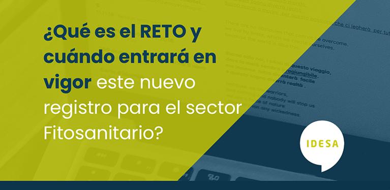 ¿Qué es el RETO y cuándo entrará en vigor este nuevo registro para el sector Fitosanitario?