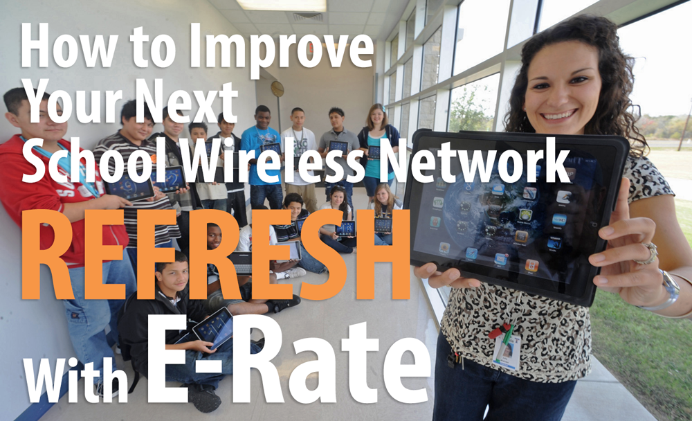 E-rate, E-rate Service Provider, funding school wifi with E-rate,