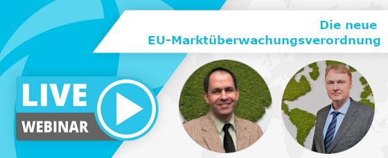 Webinar-Aufzeichnung| Die neue EU-Marktüberwachungsverordnung