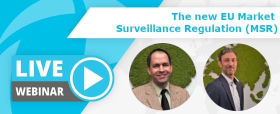 Webinar Recording | EU Market Surveillance Regulation (MSR)