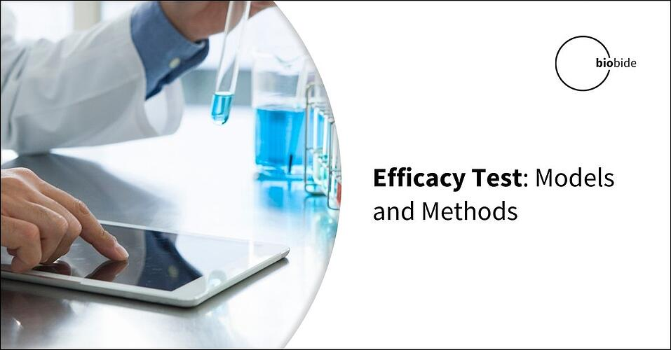 Efficacy Test: Models and Methods
