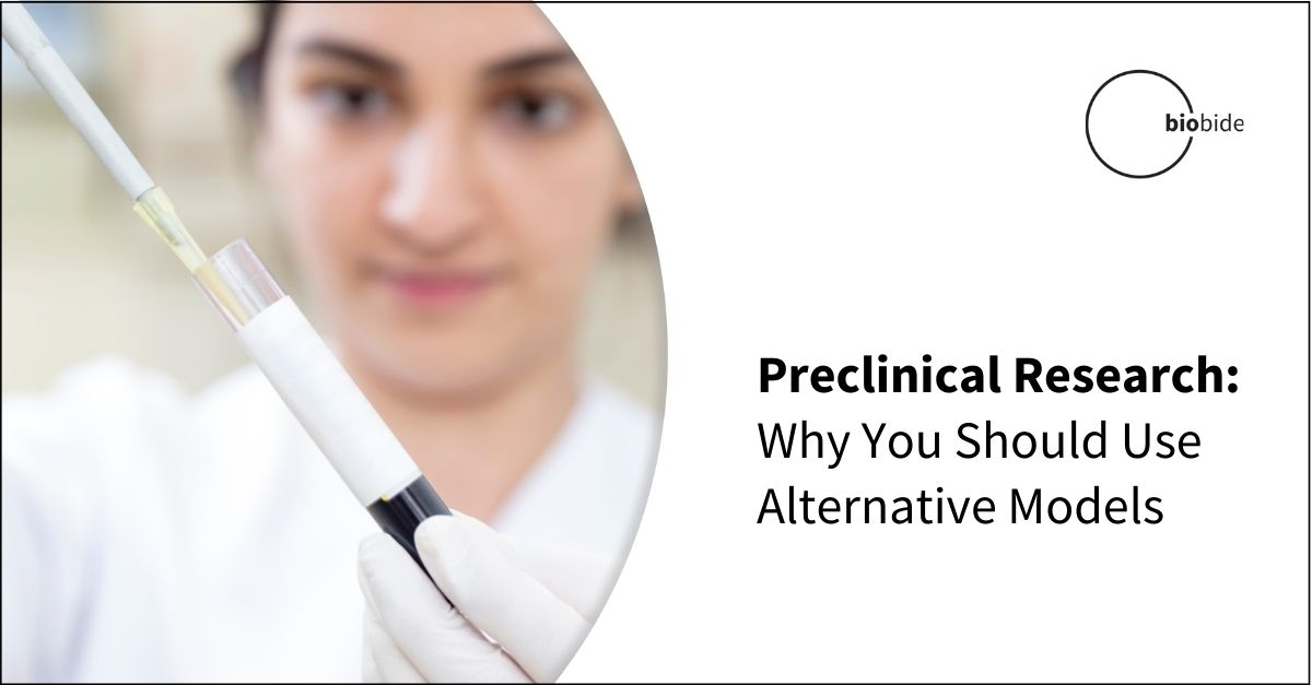 Preclinical Research: Why You Should Use Alternative Models