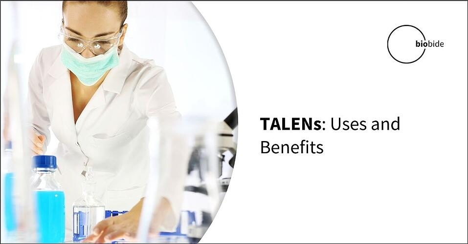 TALENs: Uses and Benefits