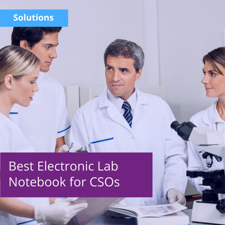 What Are the Best Electronic Lab Notebooks for CSOs