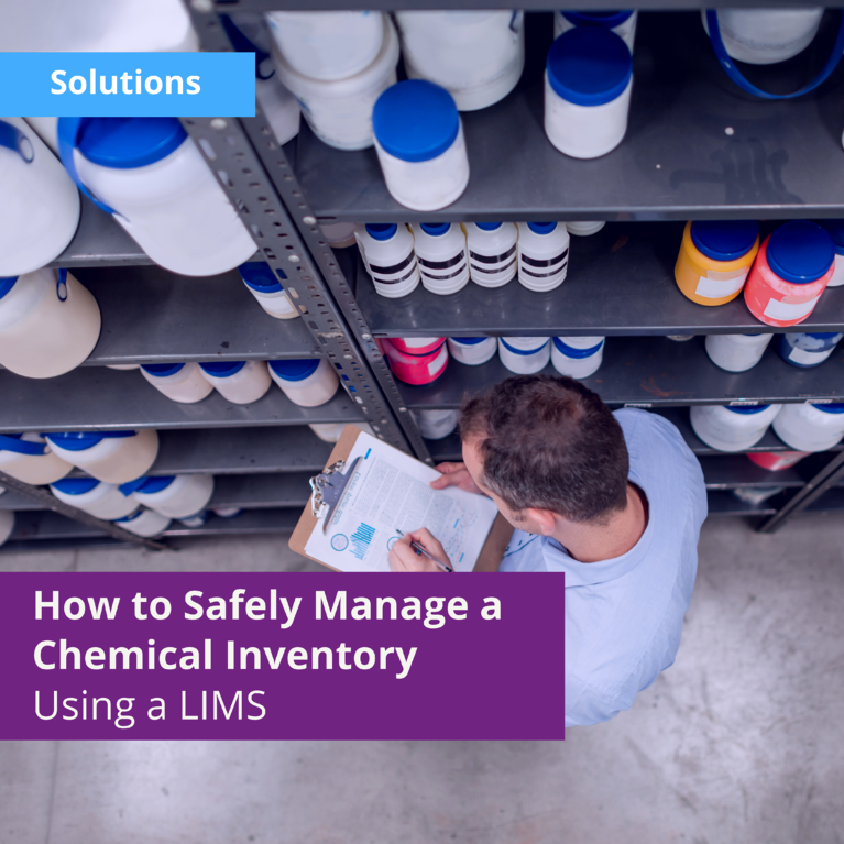 How to Safely Manage a Chemical Inventory Using a Lab Information Management System
