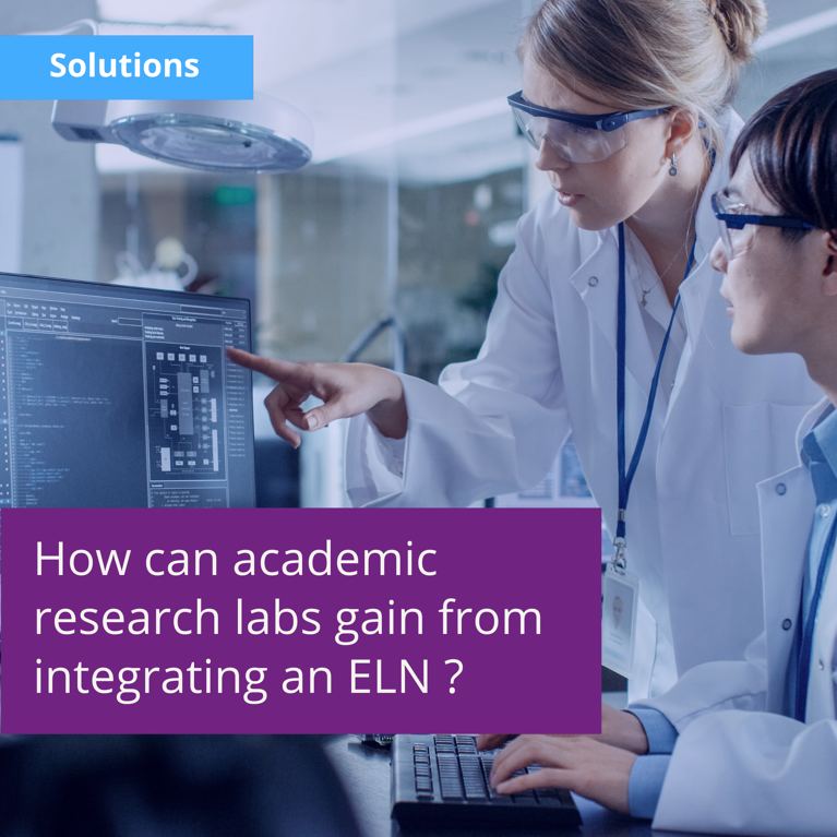 How Can Academic Research Labs Gain From Integrating an Electronic Lab Notebook?