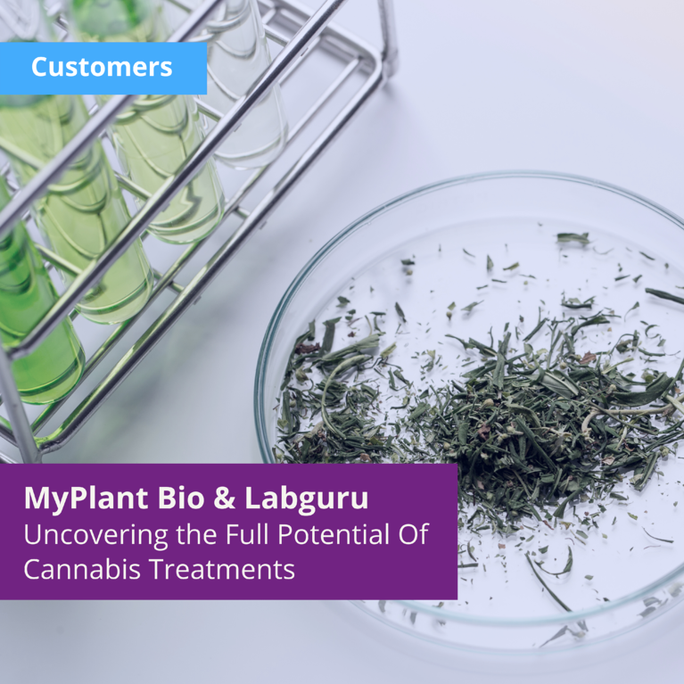 Uncovering the Full Potential Of Cannabis and Plant Materials — How Labguru Helps MyPlant Bio with Research Lab Management